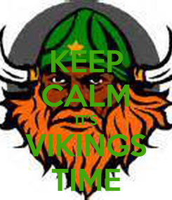 Poster: KEEP CALM IT'S VIKINGS TIME