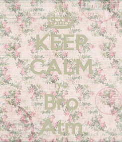 Poster: KEEP CALM Iyo Bro Atm