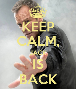Poster: KEEP CALM, JACK IS BACK