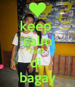 Poster: keep  calm kahit  di  bagay