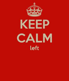 Poster: KEEP CALM left