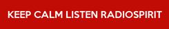 Poster: KEEP CALM LISTEN RADIOSPIRIT