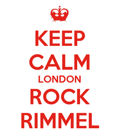 Poster: KEEP CALM LONDON ROCK RIMMEL