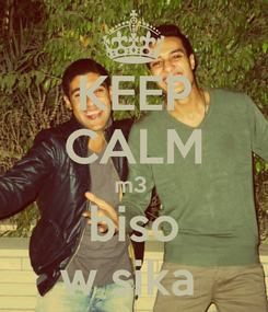 Poster: KEEP CALM m3  biso w sika