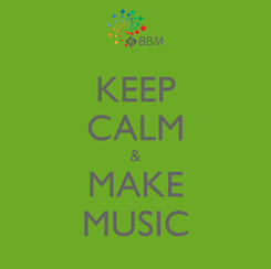 Poster: KEEP CALM & MAKE MUSIC