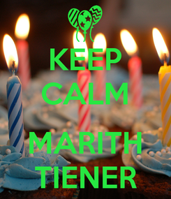 Poster: KEEP CALM  MARITH TIENER