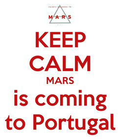 Poster: KEEP CALM MARS is coming to Portugal