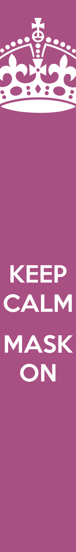 Poster: KEEP CALM  MASK ON