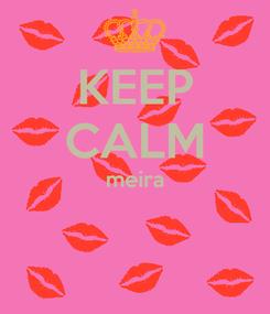 Poster: KEEP CALM meira