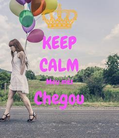 Poster: KEEP CALM Meu mês Chegou