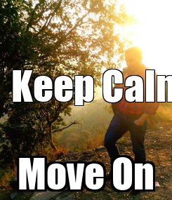 Poster:                           Keep Calm & Move