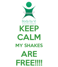 Poster: KEEP CALM MY SHAKES ARE FREE!!!!