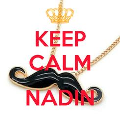 Poster: KEEP CALM  NADIN