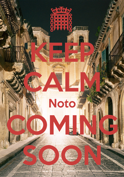 Poster: KEEP CALM Noto COMING SOON
