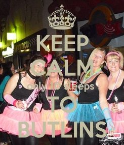 Poster: KEEP CALM only 10 sleeps  TO BUTLINS