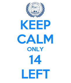 Poster: KEEP CALM ONLY 14 LEFT