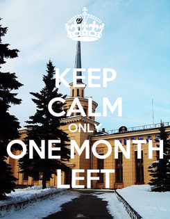 Poster: KEEP CALM ONLY ONE MONTH LEFT
