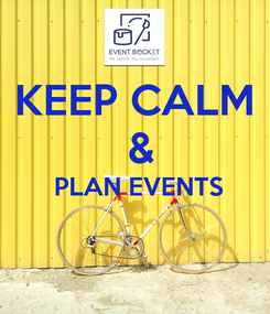 Poster: KEEP CALM  &  PLAN EVENTS