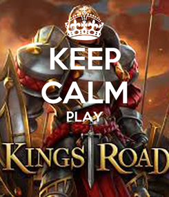 Poster: KEEP CALM PLAY