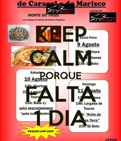 Poster: KEEP CALM PORQUE FALTA 1 DIA