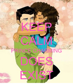 Poster: KEEP CALM PRINCE CHARMING DOES EXIST