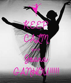 Poster: KEEP CALM que a  Joana GANHOU!!!!!