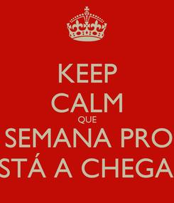 Poster: KEEP CALM QUE O FIM DE SEMANA PROLOGADO ESTÁ A CHEGAR
