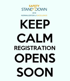 Poster: KEEP CALM REGISTRATION OPENS SOON