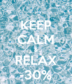 Poster: KEEP CALM & RELAX -30%