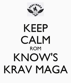 Poster: KEEP CALM ROM KNOW'S KRAV MAGA