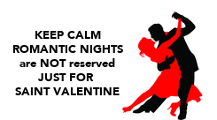 Poster: KEEP CALM ROMANTIC NIGHTS are NOT reserved JUST FOR  SAINT VALENTINE