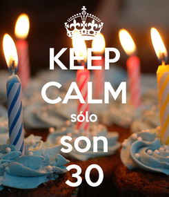 Poster: KEEP CALM sólo son 30
