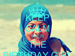 Poster: KEEP CALM SHE IS THE BIRTHDAY GIRL