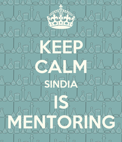 Poster: KEEP CALM SINDIA IS MENTORING