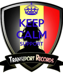 Poster: KEEP CALM SUPPORT