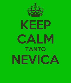 Poster: KEEP CALM TANTO NEVICA
