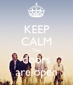 Poster: KEEP CALM The doors are open