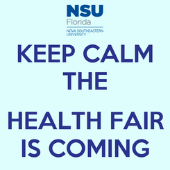 Poster: KEEP CALM THE  HEALTH FAIR IS COMING