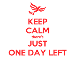 Poster: KEEP CALM there's JUST ONE DAY LEFT