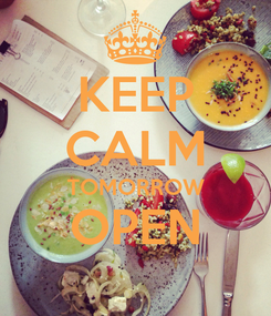 Poster: KEEP CALM TOMORROW OPEN