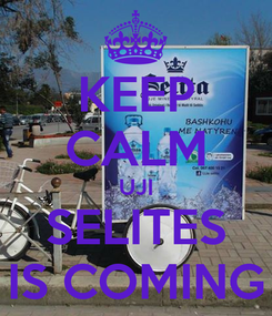 Poster: KEEP CALM   UJI   SELITES IS COMING