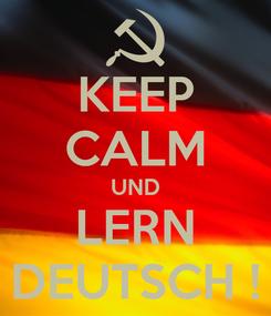 Poster: KEEP CALM UND LERN DEUTSCH !