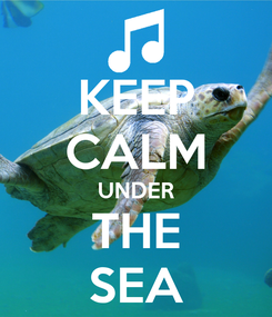Poster: KEEP CALM UNDER THE SEA