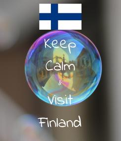 Poster: Keep Calm & Visit Finland