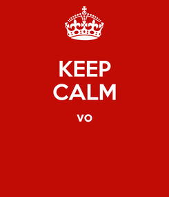 Poster: KEEP CALM vo