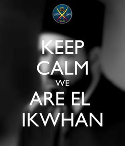 Poster: KEEP CALM WE ARE EL  IKWHAN