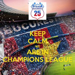 Poster: KEEP CALM WE ARE IN CHAMPIONS LEAGUE