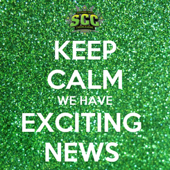 Poster: KEEP CALM WE HAVE EXCITING  NEWS