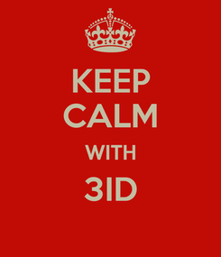 Poster: KEEP CALM WITH 3ID