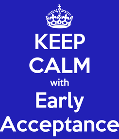 Poster: KEEP CALM with Early Acceptance